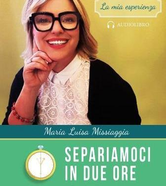 """EDITORIA – Tutti i vantaggi del """"Separiamoci in due ore"""": istruzioni per l'uso da Maria Luisa Missiaggia e Key Editore"""