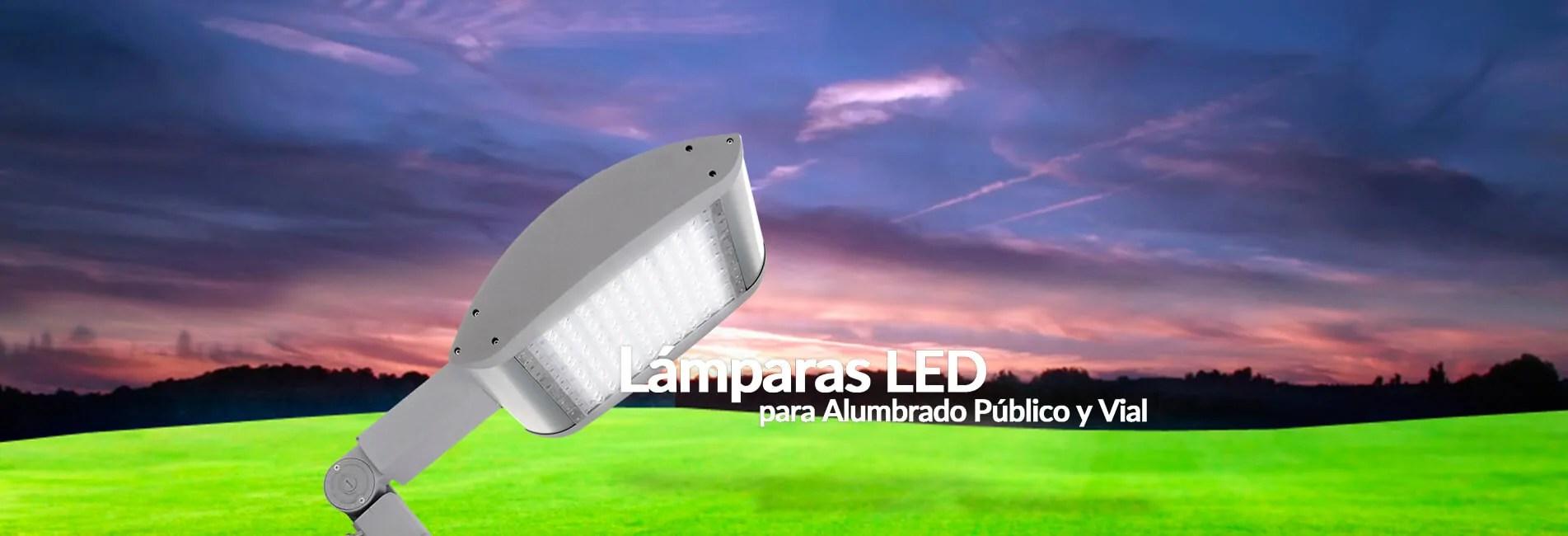 Lámparas LED Alumbrado Público y Vial