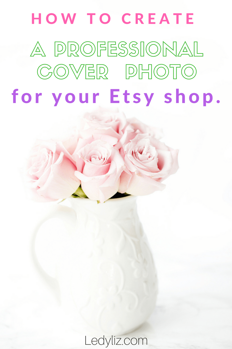 How to create a professional Etsy banner/cover photo.