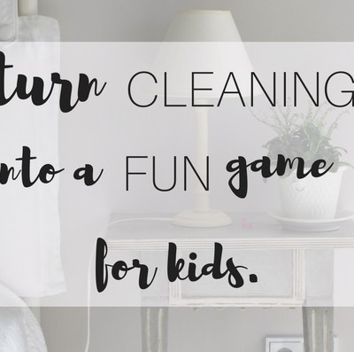 Ideas to turn cleaning into a fun game for young children.