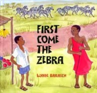 First Come the Zebra by Lynne Barasch two Kenyen boys with zebra in the background
