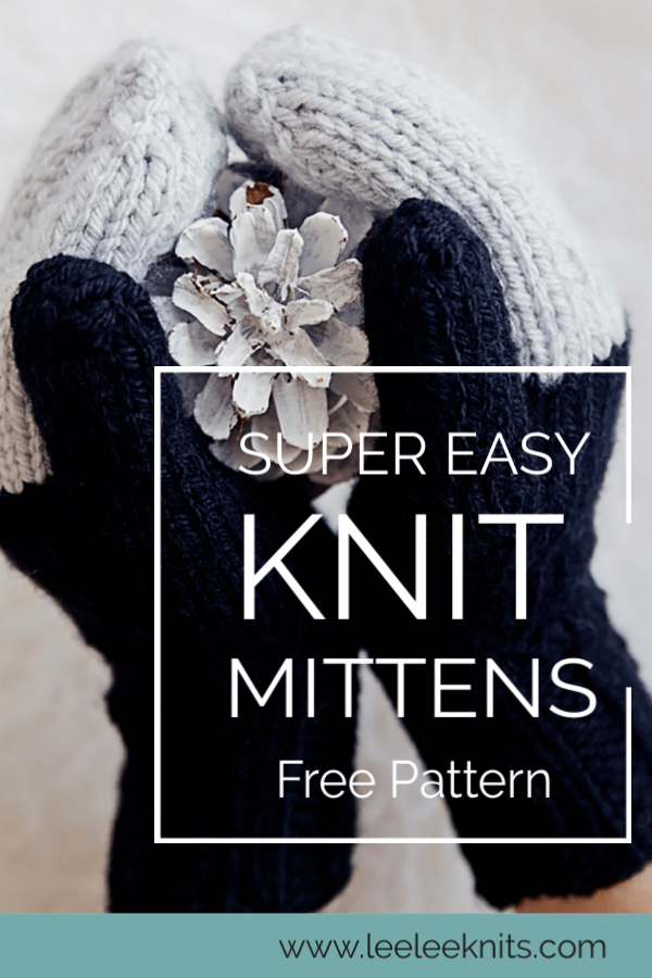 Easy Knit Mittens Pattern Leelee Knits