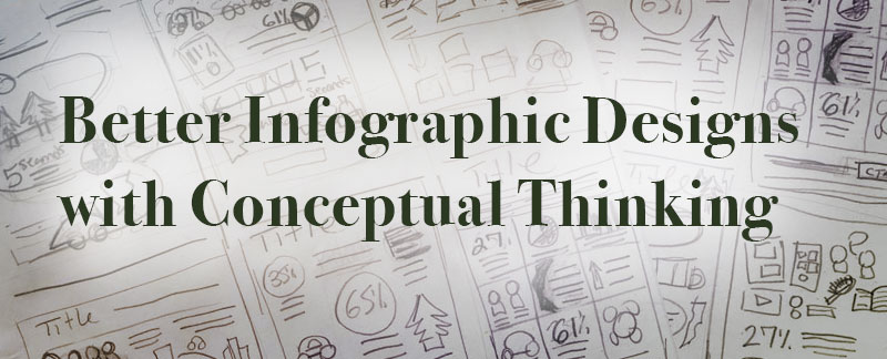 Better Infographic Designs with Conceptual Thinking