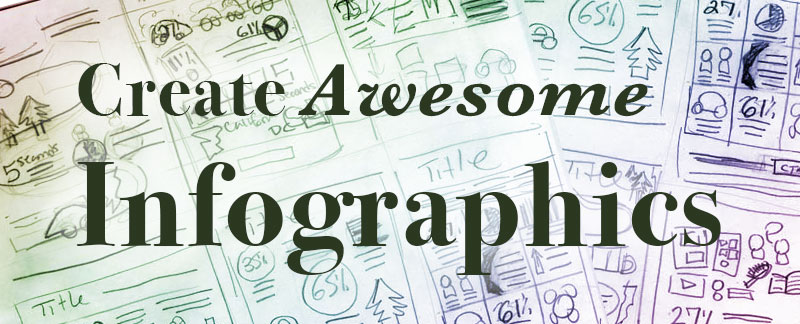Create Awesome Infographics