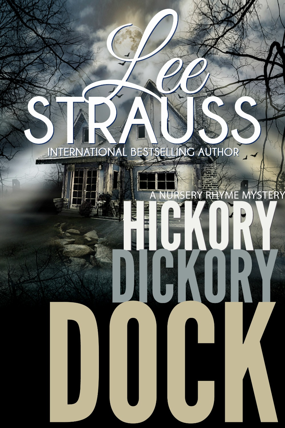 Hickory Dickory Dock: an absolutely gripping mystery with a mind bending twist