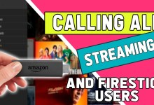 ATTENTION - CALLING ALL FIRESTICK USERS / STREAMING FANS!!!