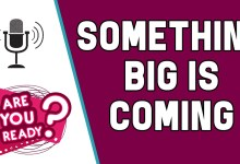 Something BIG is coming and I CANT WAIT!!!!!