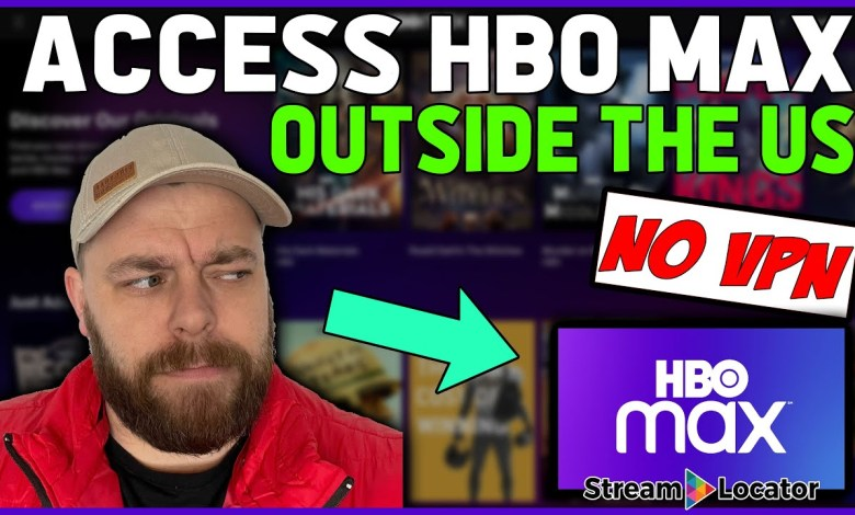 Accessing HBO MAX outside US - NO VPN REQUIRED!!! 🎥 | StreamLocator 🔥