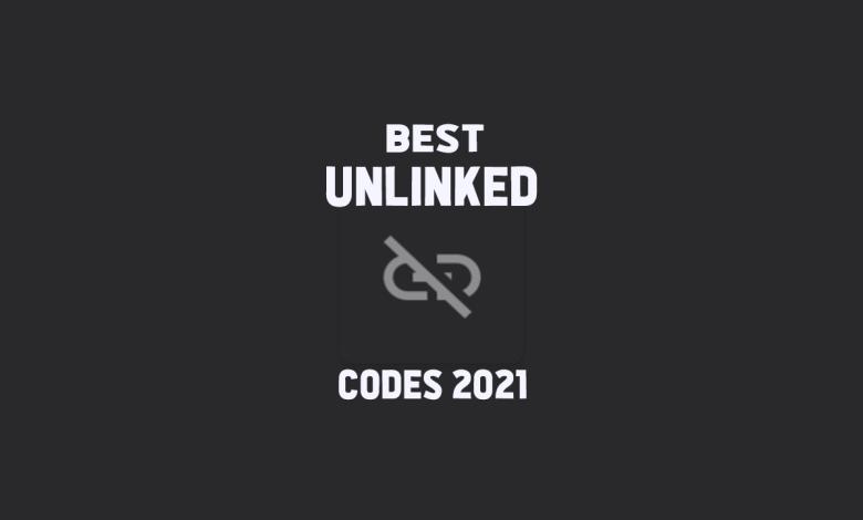 Best Unlinked Codes 2021