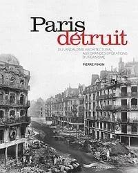 Résultats de recherche d'images pour «PARIS DETRUIT»