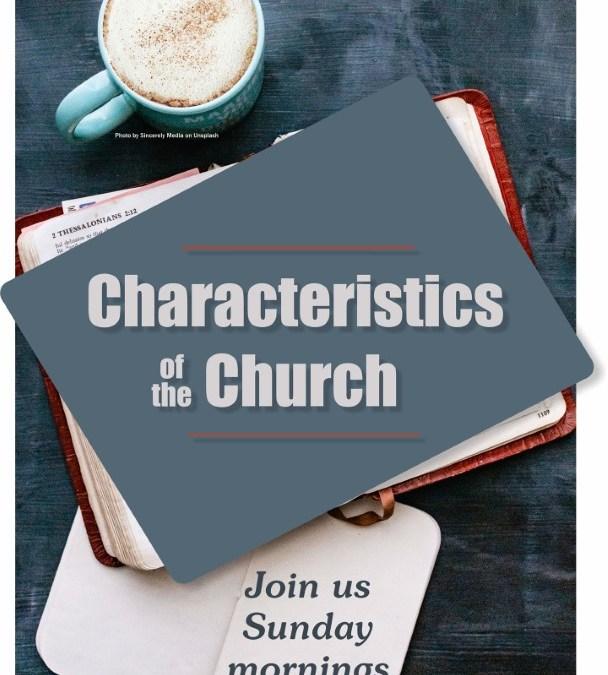 Characteristics of the Church – Building up Believers