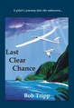 "Bob Tripp, author of ""Last Clear Chance"" book launch at Book Passage"
