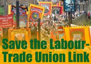 Save the Labour-Union Link
