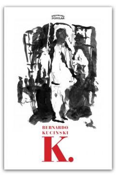 K - Bernardo Kucinski