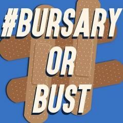 Bursary or bust