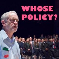 Jeremy Corbyn Whose Policy