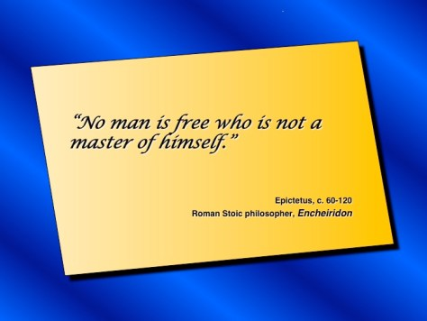 Quotes_Self_Epictetus_No_Man_Is_Free