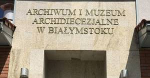 Legacy Tree Onsite: The Archdiocesan Archives of Białystok, Poland
