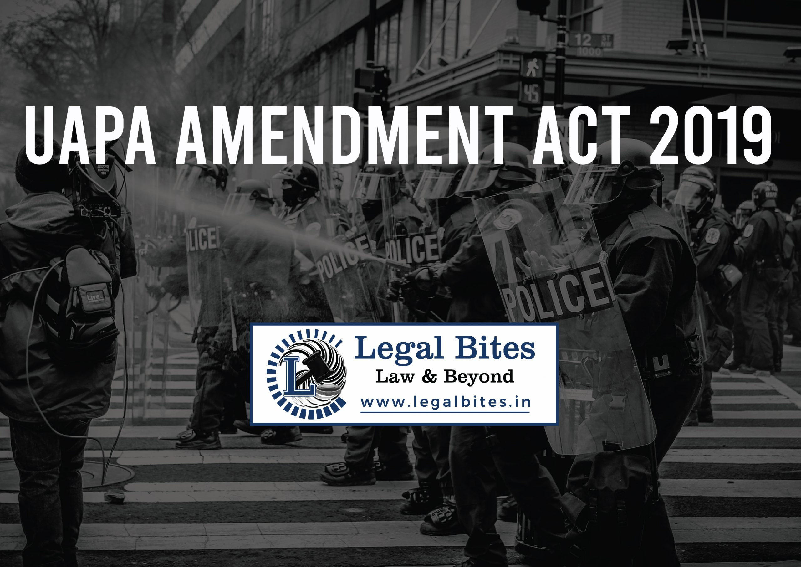 UAPA Amendment Act: Here is All you Need to Know