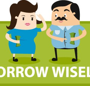 Borrow Wisely (2016 Update)