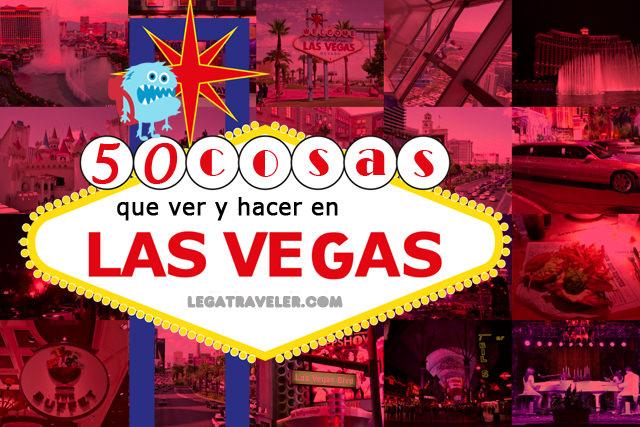 50 cosas que ver y hacer en Las Vegas