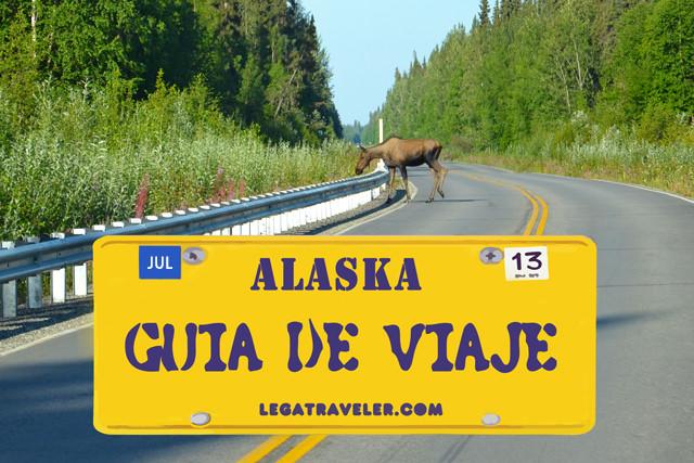 Guía para viajar a Alaska: ruta de 18 días