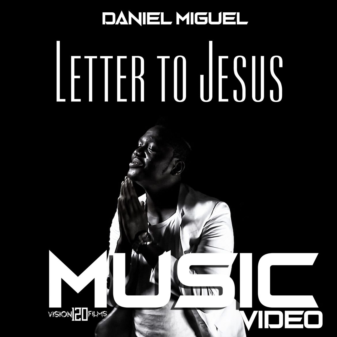 Daniel Miguel – Letter to Jesus Official Video and Audio download