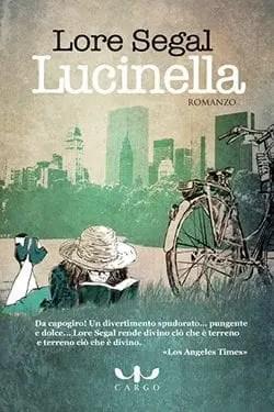 lore Recensione di Lucinella di Lore Segal Recensioni libri