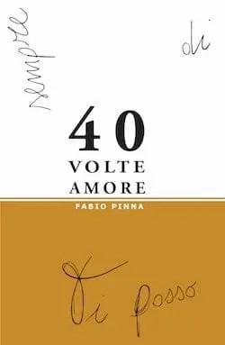 Copertina-40-volte-amore 40 volte amore di Fabio Pinna Libri Fabio Pinna