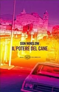Recensione di Il potere del cane di Don Winslow