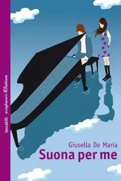Recensione di Suona per me di Giusella De Maria