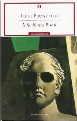 Recensione di Il Fu Mattia Pascal di Luigi Pirandello