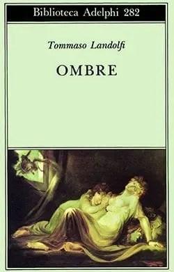 49a37b8c90479612ca97fab8b5577337_w600_h_mw_mh_cs_cx_cy Recensione di Ombre di Tommaso Landolfi Recensioni libri