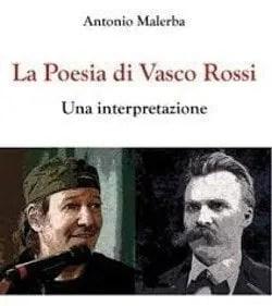 rossi Recensione di La Poesia di Vasco Rossi, Una interpretazione di Antonio Malerba Sponsorizzati