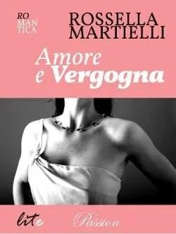 Recensione di Amore e vergogna  di Rossella Martielli