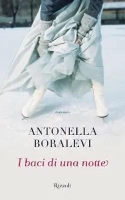 Recensione di I baci di una notte di Antonella Boralevi
