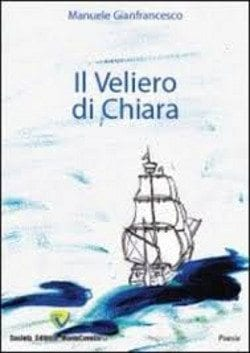 Recensione di Il veliero di Chiara di Manuele Gianfrancesco