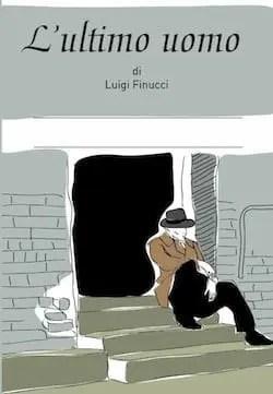 cover-L-ultimo-uomo1 Recensione di L´ultimo uomo di Luigi Finucci Sponsorizzati