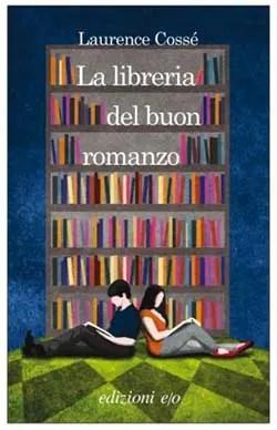 Recensione di La libreria del buon romanzo di Laurence Cossé
