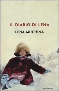 Recensione di Il diario di Lena di Lena Muchina