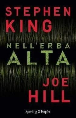 Recensione di Nell'erba alta di Stephen King e Joe Hill