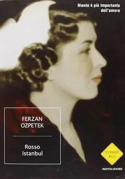 Recensione di Rosso Istanbul di Ferzan Ozpetek