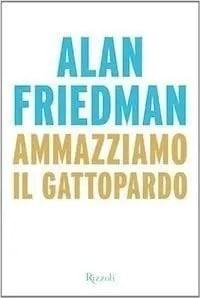 libro-friedman-complotto-napolitano