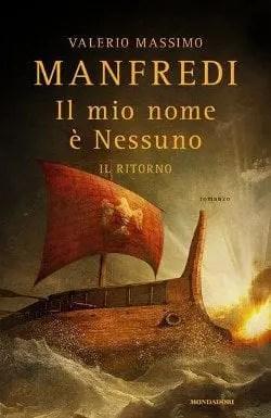 Recensione di Il mio nome é nessuno – Il ritorno, di Valerio Massimo Manfredi