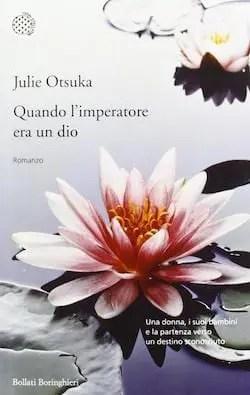Recensione di Quando l'imperatore era un dio di Julie Otsuka