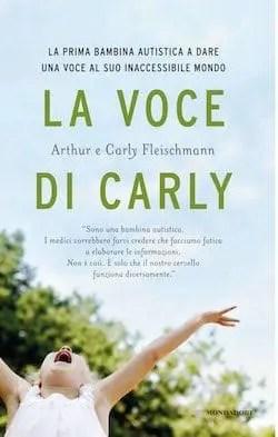 Recensione di La voce di Carly di Arthur e Carly Fleischmann