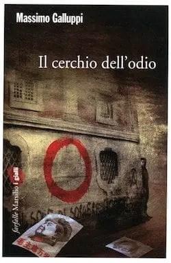 Il-cerchio-dellodio-Massimo-Galluppi Il cerchio dell'odio di Massimo Galluppi  Anteprime