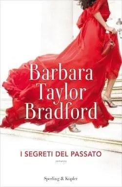 Recensione di I segreti del passato di Barbara Taylor Bredford