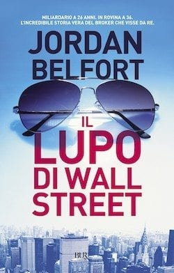 Recensione di Il lupo di Wall Street di Jordan Belfort