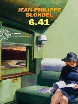 Recensione di 6.41 di Jean Philippe Blondel
